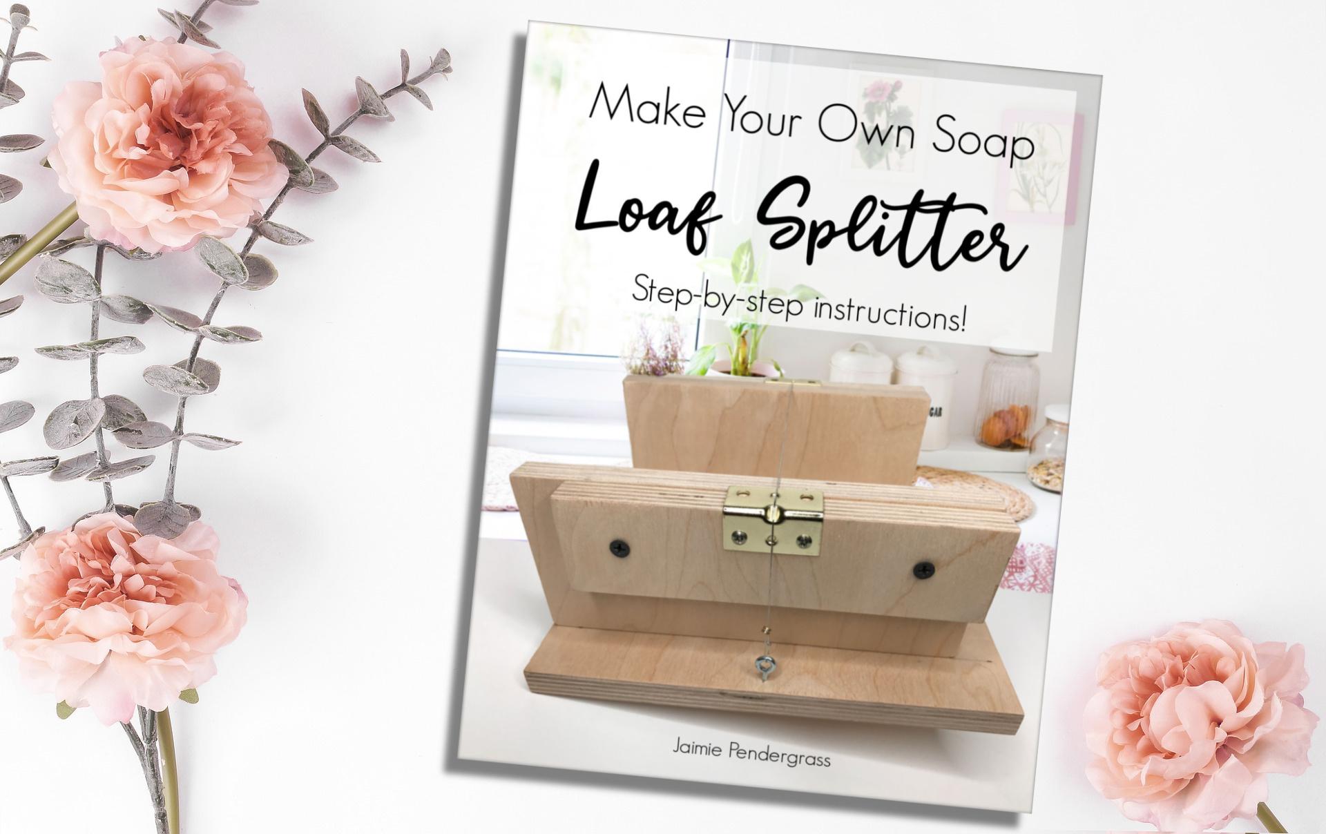 Soap Loaf Splitter Instructional eBook – Soap Authority