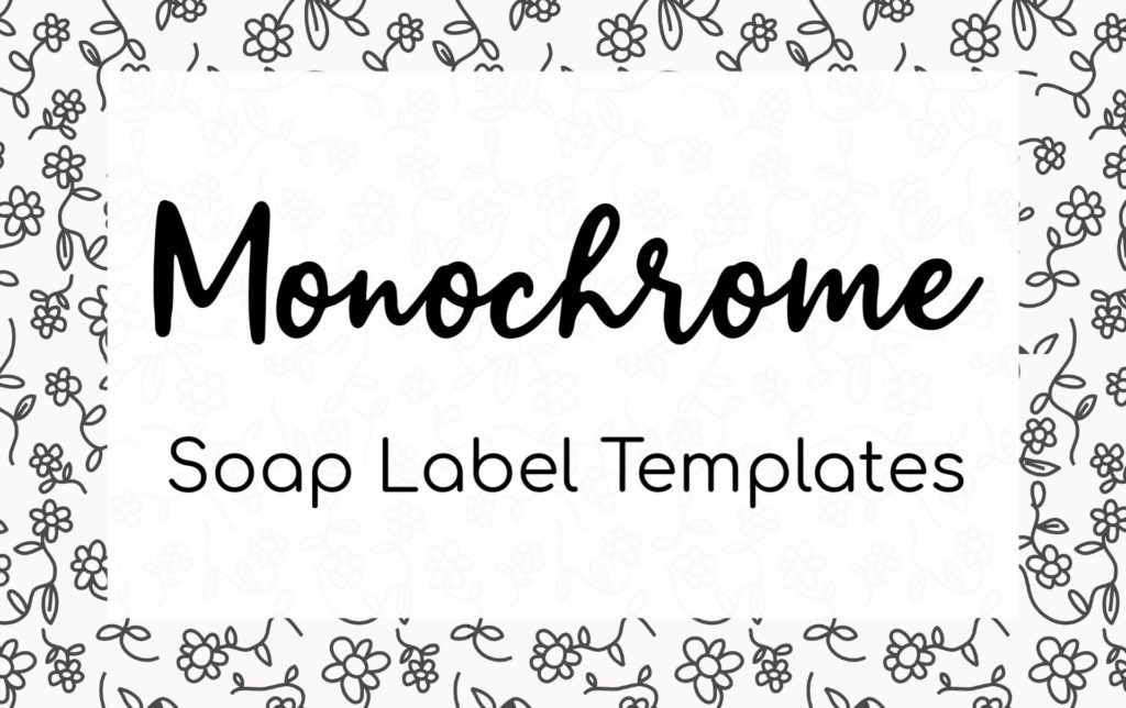Monochrome Soap Label Templates - Soap Authority: Make your own custom designed soap labels using our templates!
