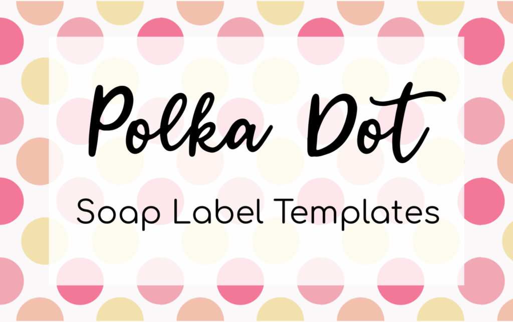 Make your own custom designed soap labels using our templates!