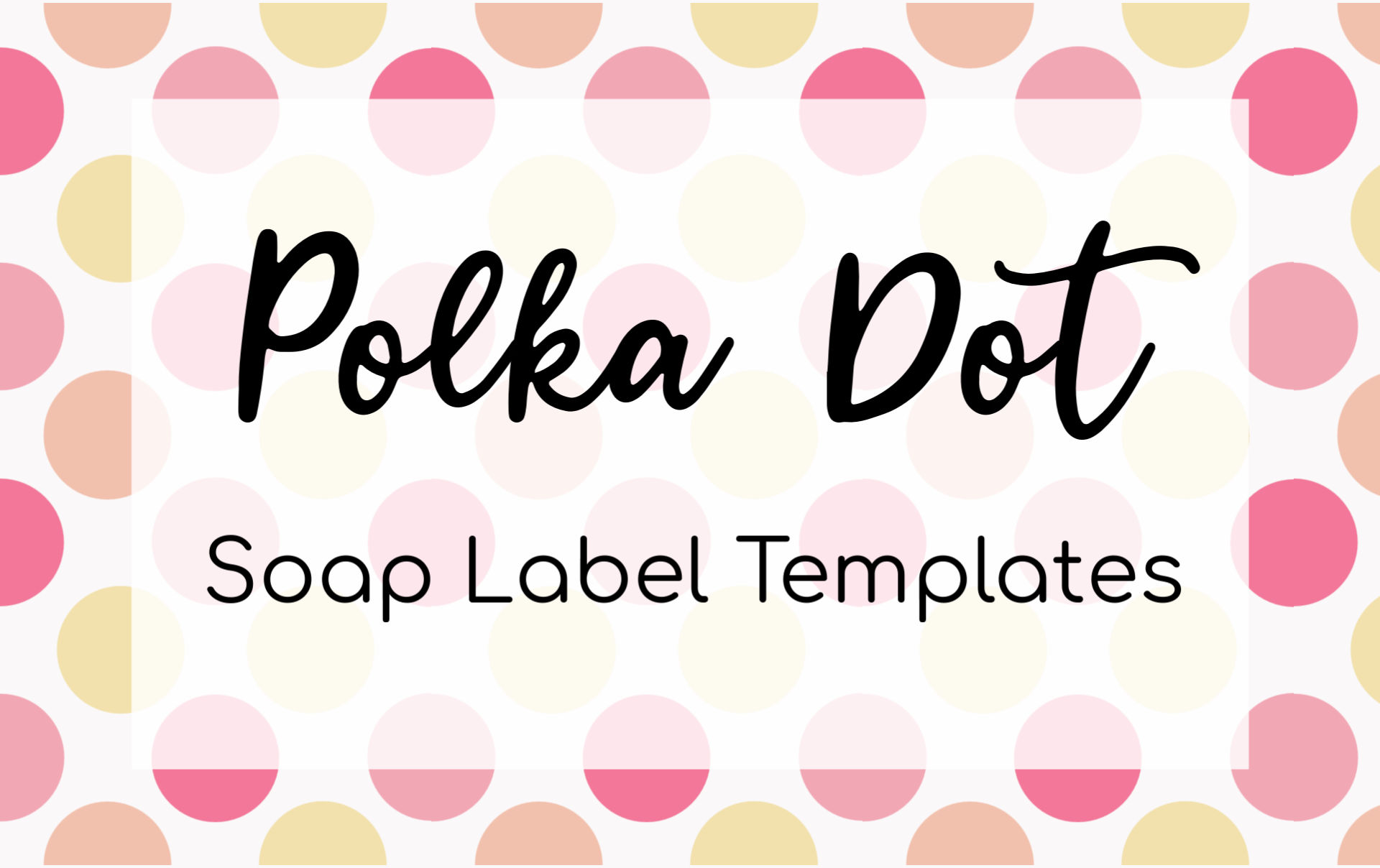 Polka Dot Soap Label Templates – Soap Authority
